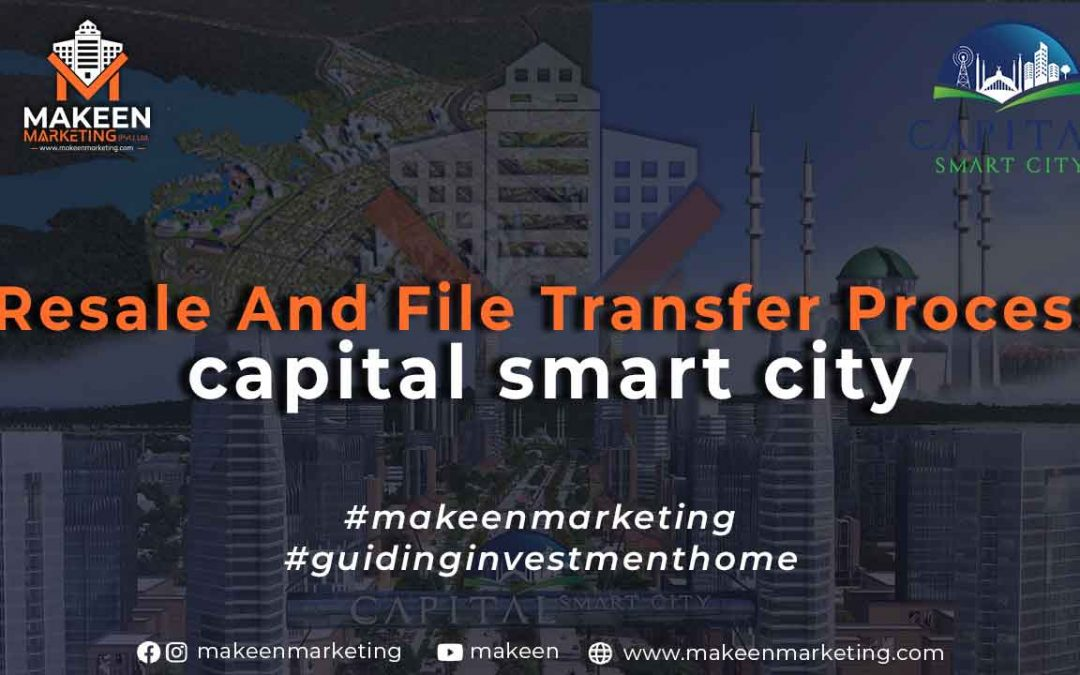 Capital Smart City Resale and File Transfer Process