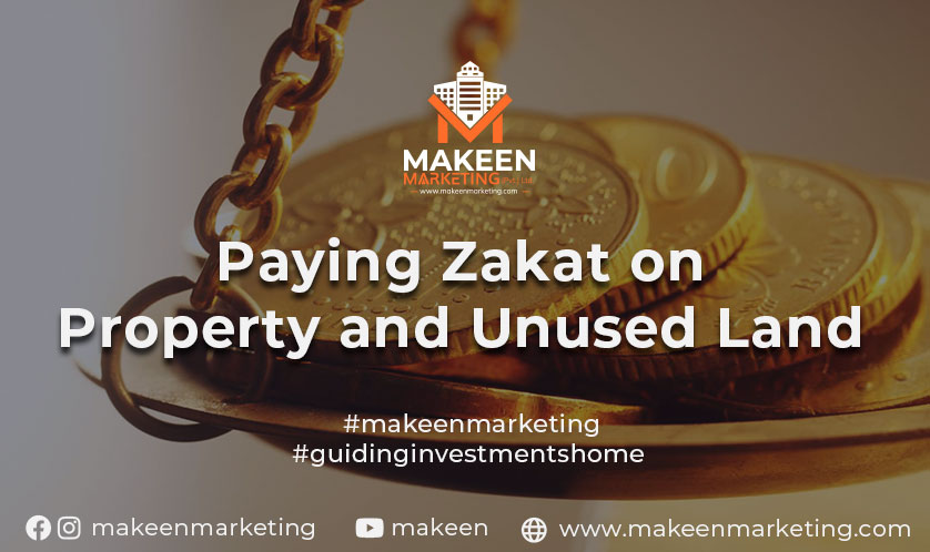 Paying Zakat on Property and Unused Land   Best Practices (2021)