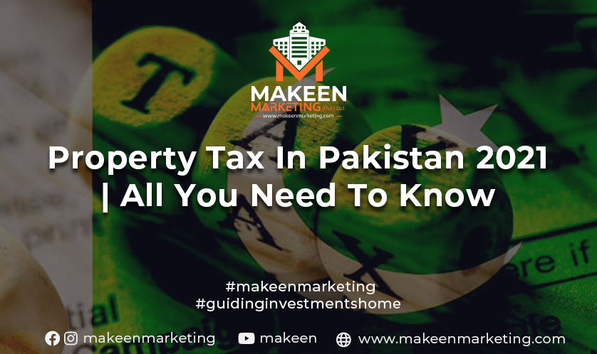 Property Tax in Pakistan in 2021   Important Updates