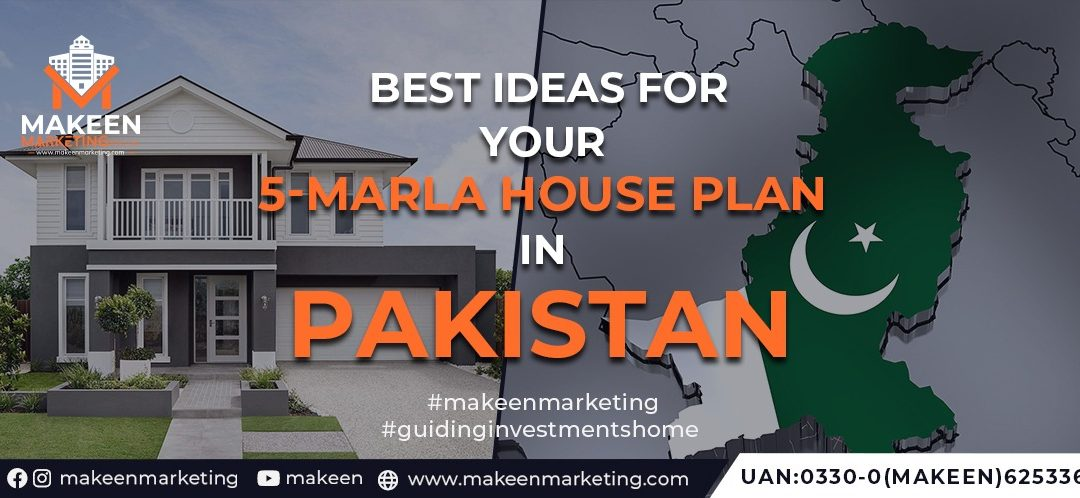 Best Ideas for your 5 Marla House Plan in Pakistan