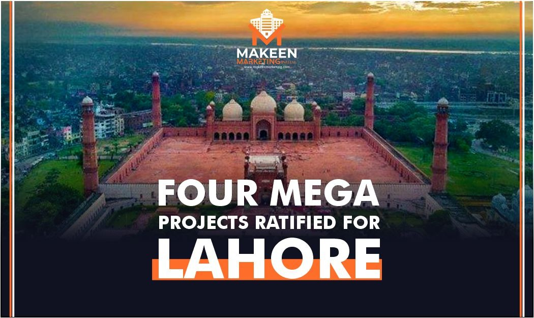 4 Mega Infrastructure Projects Approved for Lahore