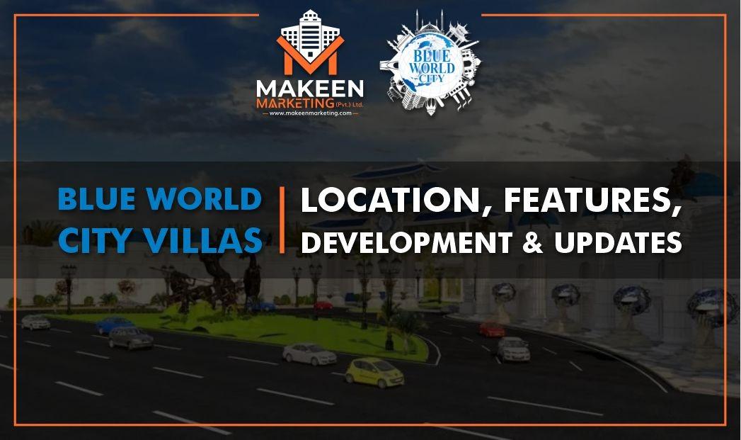 Blue World City Villas   Location, Features & Development Updates