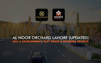 Al Noor Orchard Lahore [UPDATED] NOC & Development  Plot Prices & Booking Process