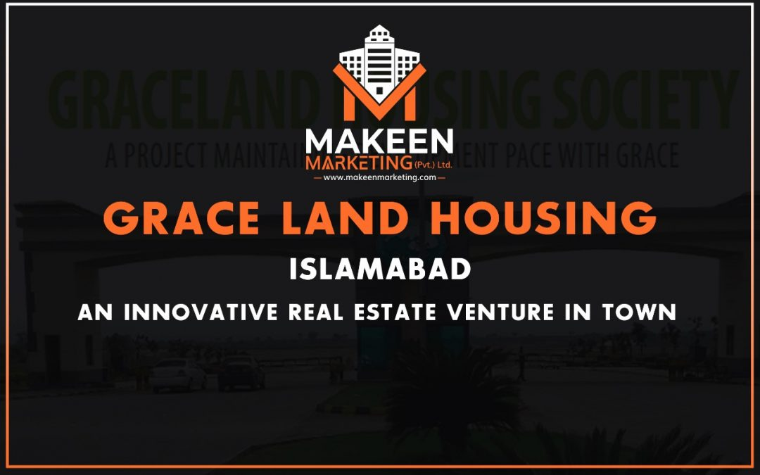 Graceland Housing Islamabad | An Innovative Real Estate Venture In Town