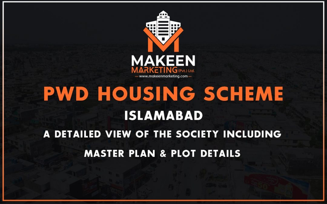 PWD Housing Scheme Islamabad | A Detailed View Of The Society Including Master Plan & Plot Details